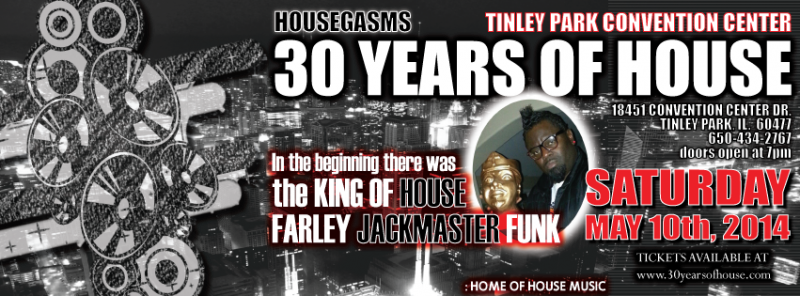 Farley's 30 Years of House Tinley Park Convention Center 05_10_14