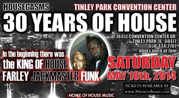 Farley's 30 Years of House 05_10_14
